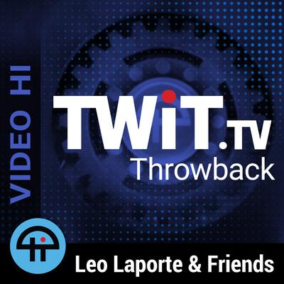 TWiT Throwback (Video HI)