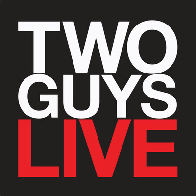 TWO GUYS LIVE T.O.