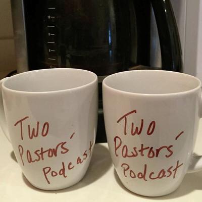 Two Pastors' Podcast