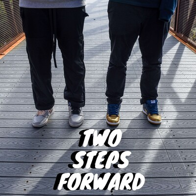 Two Steps Forward Sneaker Podcast