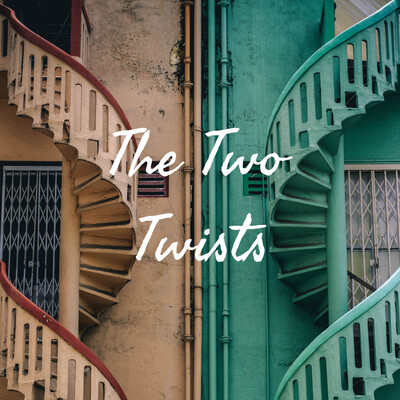 The Two Twists