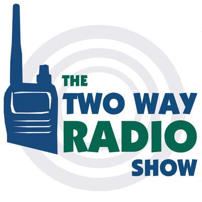 The Two Way Radio Show