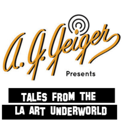 A.G. Geiger Presents, Tales from the LA Art Underworld