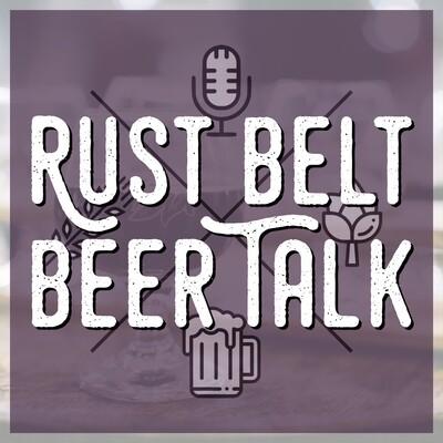 Rust Belt Beer Talk