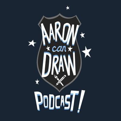AaronCanDraw Art Podcast