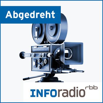 Abgedreht   Inforadio