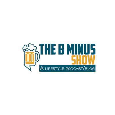 B Minus Show