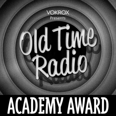 Academy Award | Old Time Radio