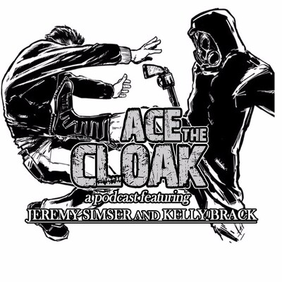 Ace The Cloak Podcast