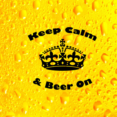 Keep Calm & Beer On