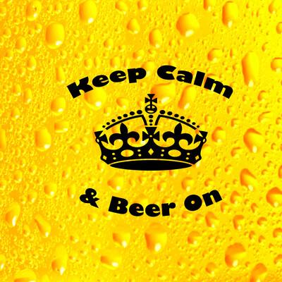 Keep Calm & Beer On