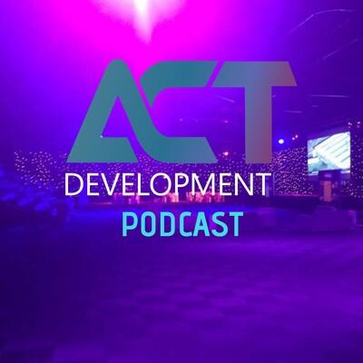Act Development Podcast