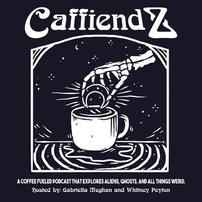 Caffiendz's podcast