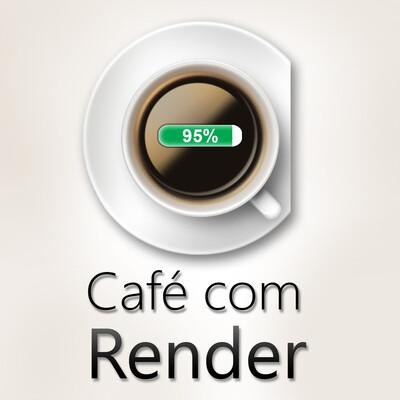 Café com Render