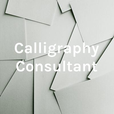 Calligraphy Consultant