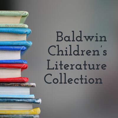 Baldwin Children's Literature Collection