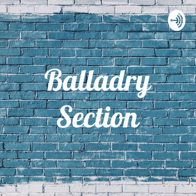 Balladry Section