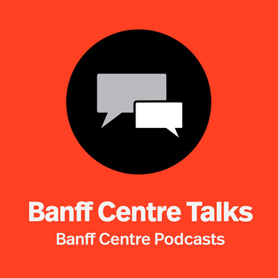 Banff Centre Talks