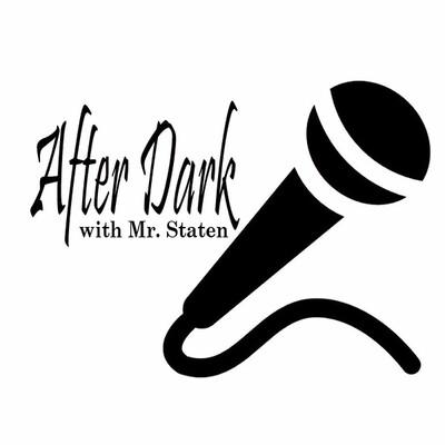 After Dark with Mr. Staten
