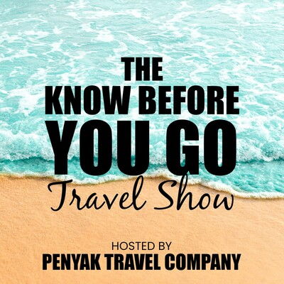Know Before You Go Travel Show