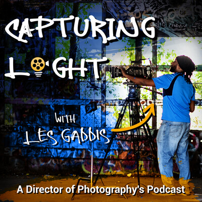 Capturing Light - A Director of Photography's Podcast
