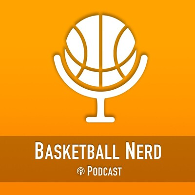 Basketball Nerd Podcast