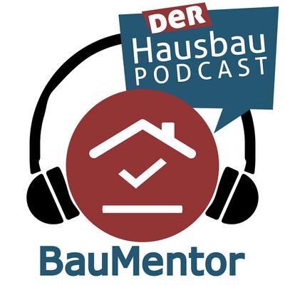 BauMentor - Der Hausbau-Podcast