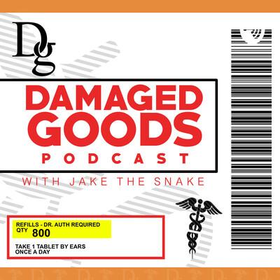 Damaged Goods Podcast