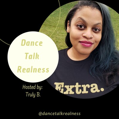 Dance Talk Realness Podcast