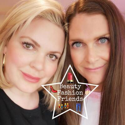 Beauty Fashion Friends (BFF)