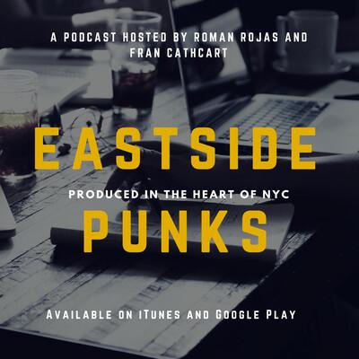 Eastside Punks Podcast