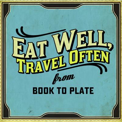 Eat Well, Travel Often Podcast