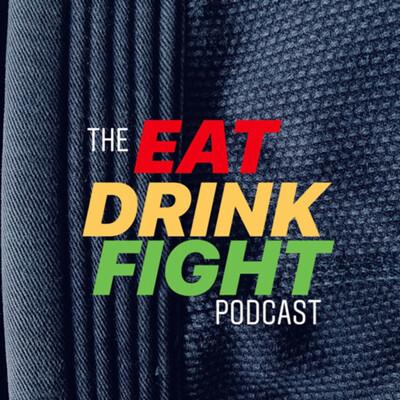 Eat. Drink. Fight.