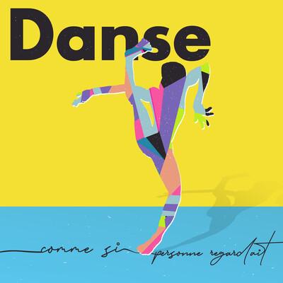 Danse comme si personne regardait