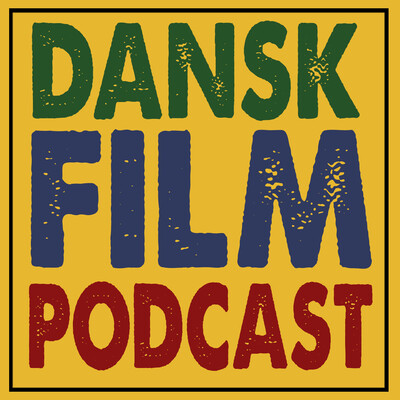 Dansk Film Podcast