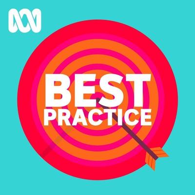 Best Practice - Full program podcast