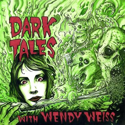 Dark Tales with Wendy Weiss
