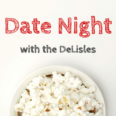 Date Night with the DeLisles