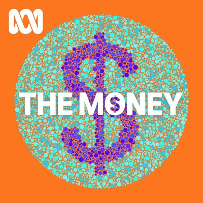 The Money - ABC RN