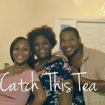 Catch This Tea