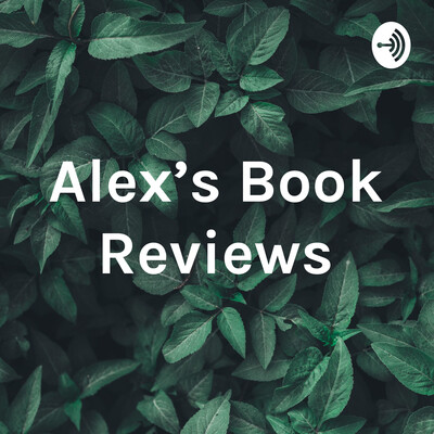 Alex's Book Reviews