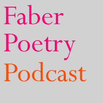 Faber Poetry Podcast