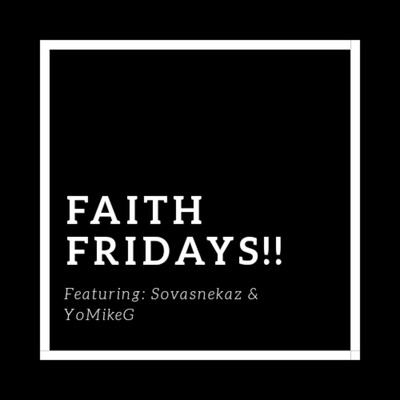 Faith Fridays