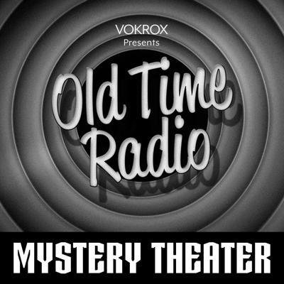 CBS Radio Mystery Theater   Old Time Radio
