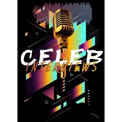 Celeb Interviews
