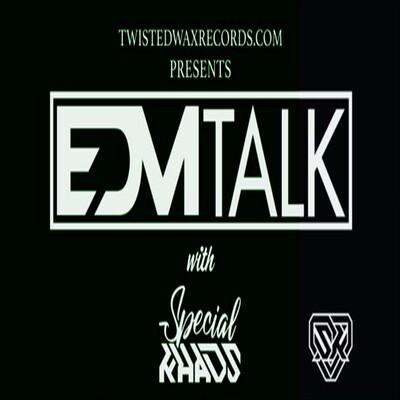 EDM TALK