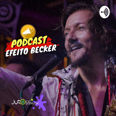 EFEITO BECKER | PAPO DE ARTISTA COM JU ROSSI