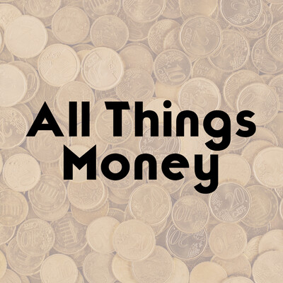 All Things Money