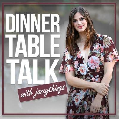 Dinner Table Talk