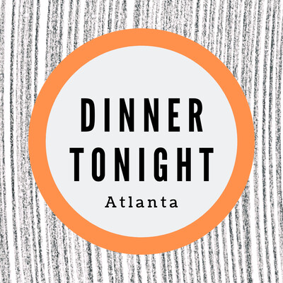 Dinner Tonight Atlanta